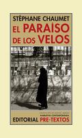 EL PARAÍSO DE LOS VELOS. CRÓNICAS SIRIAS (2004-2005)