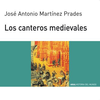 AKAL H.MUNDO JOVENES N.66 LOS CANTEROS MEDIEVALES