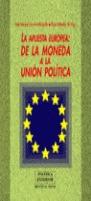 UNA APUESTA DE LA MONEDA A LA UNION POLITICA