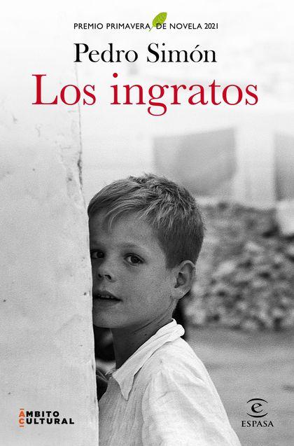 LOS INGRATOS - PREMIO PRIMAVERA 21