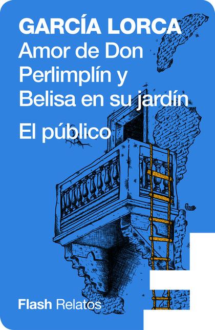 AMOR DE DON PERLIMPLÍN Y BELISA EN SU JARDÍN.
