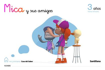 3-1AÑOS CARPETA INFANTIL MICA Y SUS AMIGOS ED09.