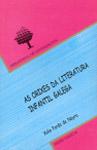 AS ORIXES DA LITERATURA INFANTIL GALEGA (1918-1936) : UNHA NOVA FORMA DE ENTENDER A LITERATURA