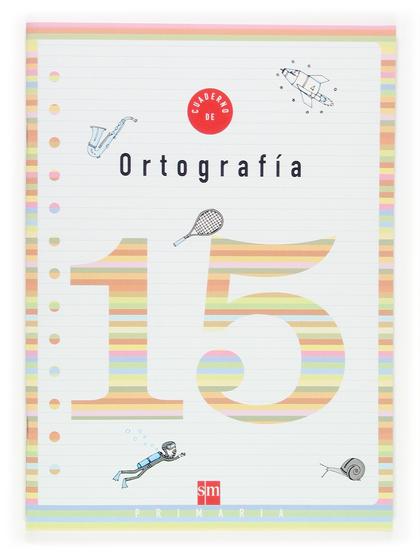 ORTOGRAFÍA 15, 6º EDUCACIÓN PRIMARIA