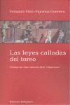 LAS LEYES CALLADAS DEL TOREO
