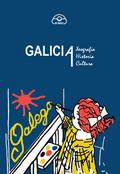GALICIA : XEOGRAFÍA, HISTORIA E CULTURA