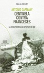 CENTINELA CONTRA FRANCESES                                                      LA ARENGA PATRI