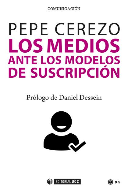 LOS MEDIOS ANTE LOS MODELOS DE SUSCRIPCIÓN.