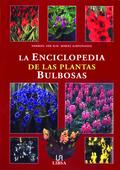 LA ENCICLOPEDIA DE LAS PLANTAS BULBOSAS