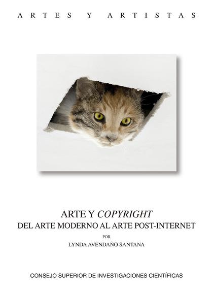 ARTE Y COPYRIGHT : DEL ARTE MODERNO AL ARTE POST-INTERNET