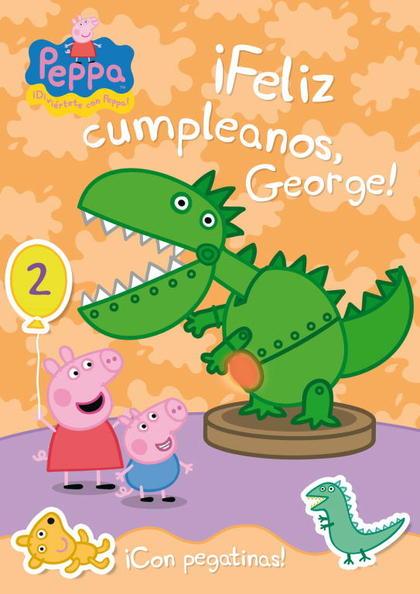 ¡FELIZ CUMPLEAÑOS GEORGE! (PEPPA PIG NÚM. 19).