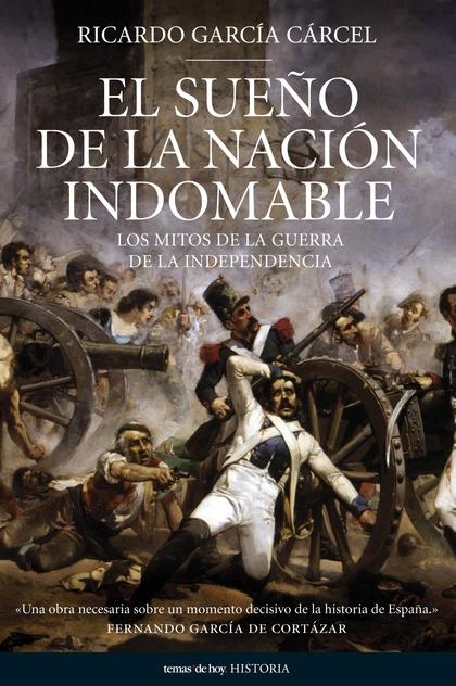 EL SUEÑO DE UNA NACIÓN INDOMABLE.