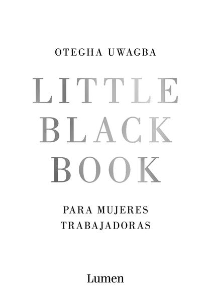 LITTLE BLACK BOOK. PARA MUJERES TRABAJADORAS