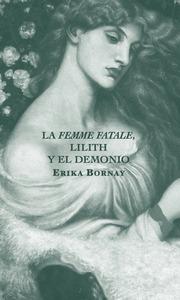 LA FEMME FATALE, LILITH Y EL DEMONIO