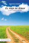 EL VIAJE DE KIRAN : CAMINO HACIA LA FELICIDAD
