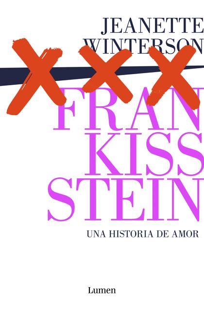 FRANKISSSTEIN: UNA HISTORIA DE AMOR.