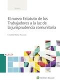 EL NUEVO ESTATUTO DE LOS TRABAJADORES A LA LUZ DE LA JURISPRUDENCIA COMUNITARIA.
