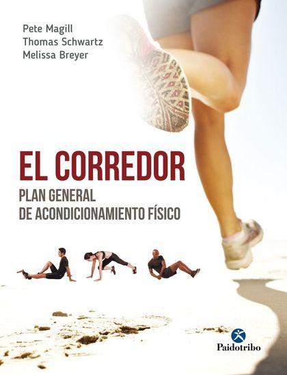EL CORREDOR. PLAN GENERAL DE ACONDICIONAMIENTO FÍSICO.