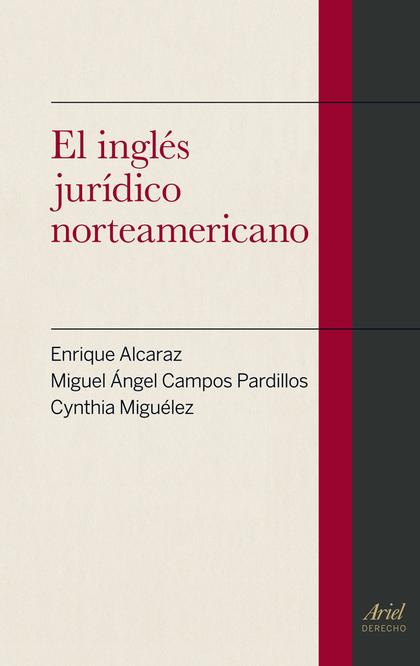 EL INGLÉS JURÍDICO NORTEAMERICANO.