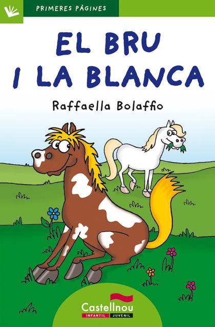 EL BRU I LA BLANCA (LLETRA DE PAL).
