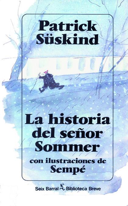 HISTORIA SEÑOR SOMMER