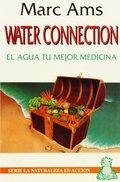 EL AGUA TU MEJOR MEDICINA. WATER CONECTION