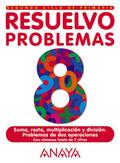 RESUELVO PROBLEMAS 8, EDUCACIÓN PRIMARIA, 2 CICLO