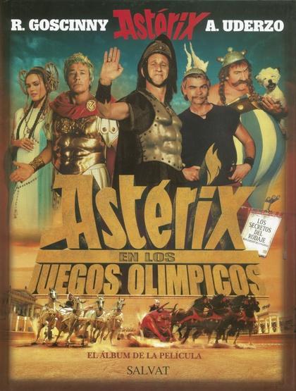 ASTÉRIX EN LOS JUEGOS OLÍMPICOS. EL ÁLBUM DE LA PELÍCULA