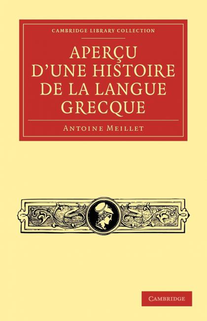 APERCU D´UNE HISTOIRE DE LA LANGUE GRECQUE