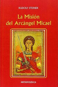 LA MISION DEL ARCANGEL MICAEL