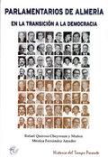 PARLAMENTARIOS DE ALMERÍA EN LA TRANSICIÓN A LA DEMOCRACIA