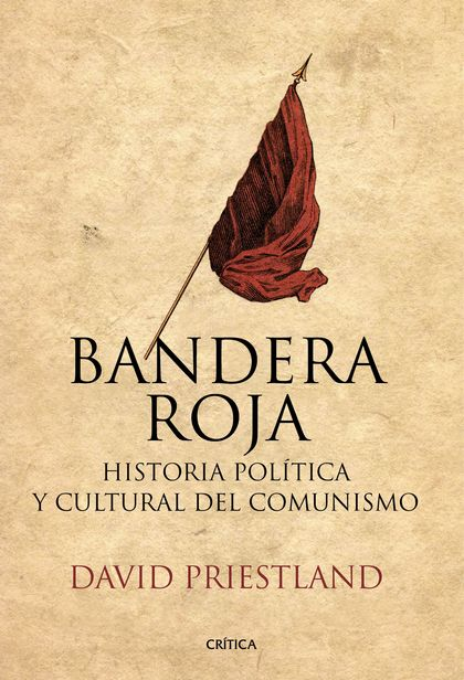 BANDERA ROJA                                                                    HISTORIA POLÍTI
