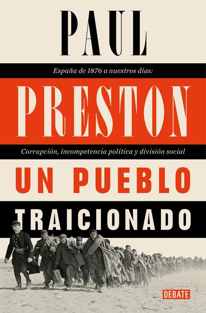 UN PUEBLO TRAICIONADO                                                           ESPAÑA DE 1876
