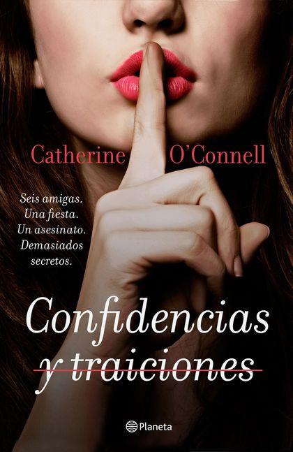 CONFIDENCIAS Y TRAICIONES.