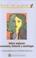 SOBRE MUJERES: ECONOMÍA, HISTORIA Y SOCIOLOGÍA