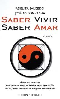 SABER VIVIR, SABER AMAR