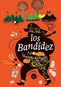 ESTUCHE LOS BANDÍDEZ Y LOS BANDÍDEZ Y EL KARAOKE KANALLA.