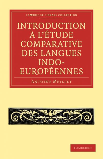 INTRODUCTION A L´ETUDE COMPARATIVE DES LANGUES INDO-EUROPEENNES