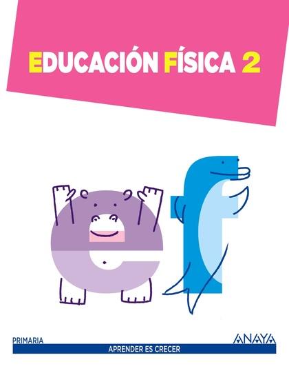 EDUCACIÓN FÍSICA 2..