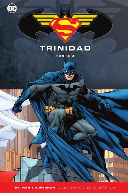 COLECCIÓN NOVELAS GRÁFICAS BATMAN Y SUPERMAN ESPECIAL 02