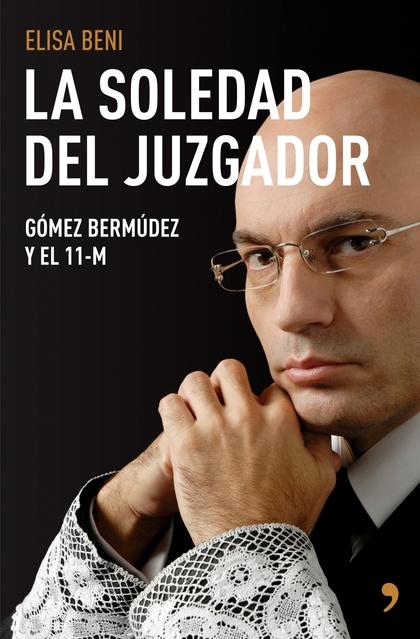LA SOLEDAD DEL JUZGADOR.