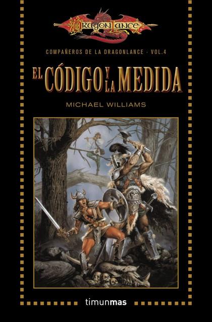 EL CÓDIGO Y LA MEDIDA. VOLUMEN 4