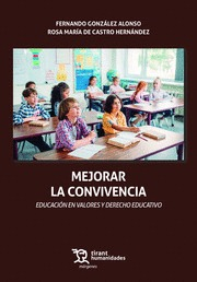 MEJORAR LA CONVIVENCIA EDUCACION VALORES DERECHO EDUCATIVO