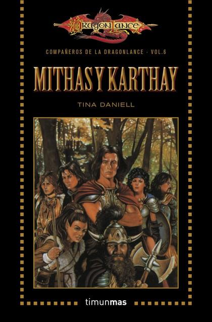 MITHAS Y KARTHAY. VOLUMEN 6