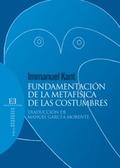 FUNDAMENTACIÓN METAFÍSICA DE LAS COSTUMBRES