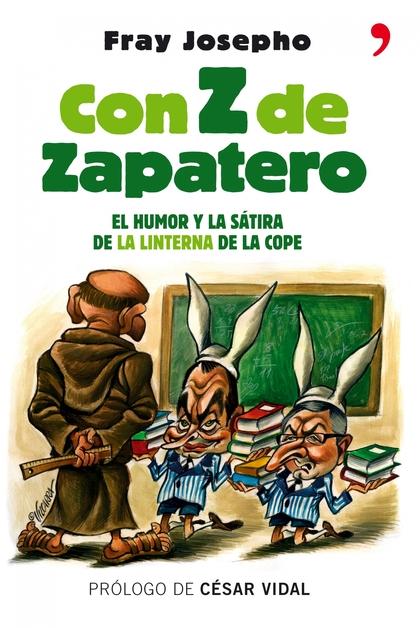 CON Z DE ZAPATERO.
