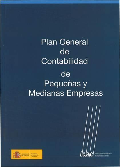PLAN GENERAL DE CONTABILIDAD DE PEQUEÑA Y MEDIANA EMPRESA: PGCPYMES