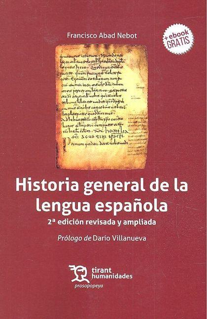 HISTORIA GENERAL DE LA LENGUA ESPAÑOLA 2ªED.