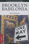 BROOKLYN BABILONIA. TRADUCCION DEL ARABE BELEN HOLGADO CRISTETO Y AHMAD DAMAJ