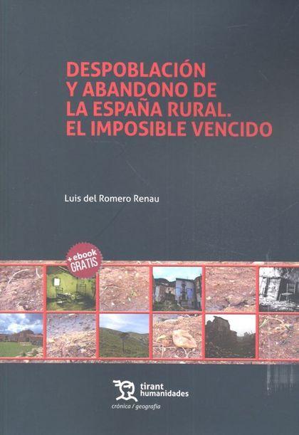 DESPOBLACION Y ABANDONO DE LA ESPAÑA RURAL EL IMPOSIBLE VE